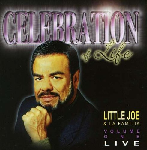 Little Joe Y La Familia Celebration Of Life
