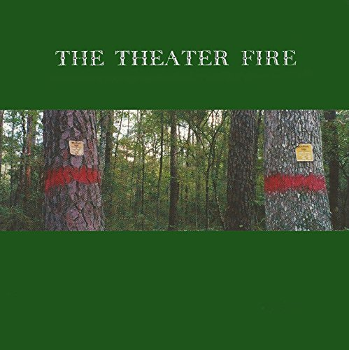 Theater Fire Theater Fire