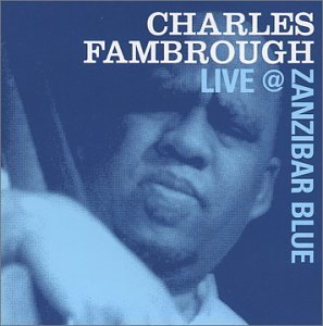 Fambrough Charles Charles Fambrough Live At Zani