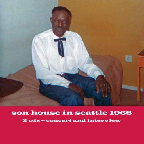 Son House Son House In Seattle 1968 2 CD