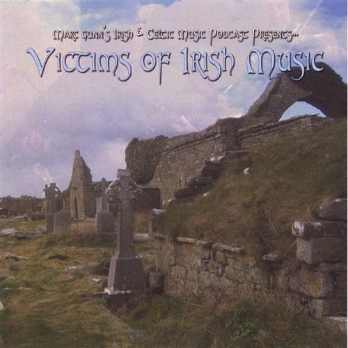 Marc Gunn Victims Of Irish Music
