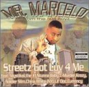 Mr. Marcelo Streetz Got Luv 4 Me Explicit Version Feat. Mystikal C Murder