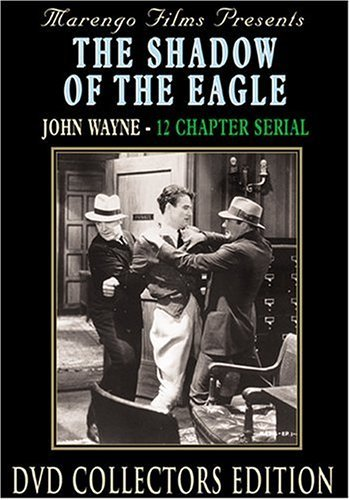 Shadow Of The Eagle (1932) Wayne Gulliver Hearn Tucker Wh Bw Nr