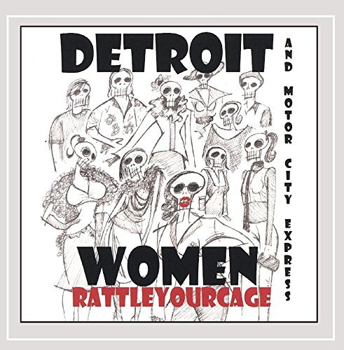 Detroit Women Rattle Your Cage
