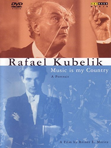 Rafael Kubelik Music Is My Country