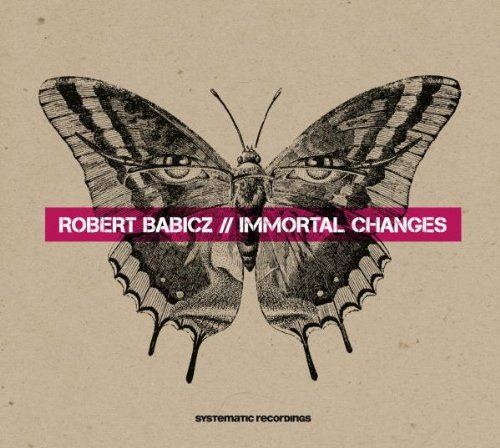 Robert Babicz Immortal Changes