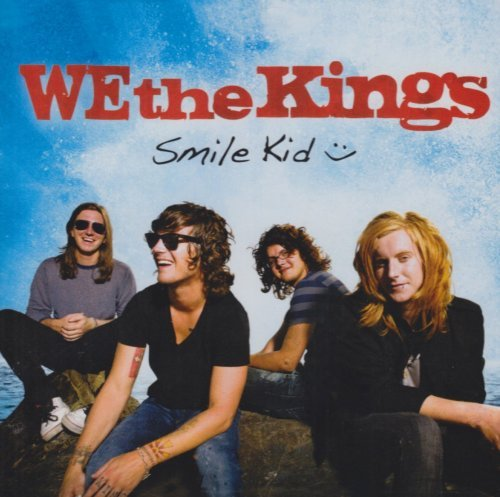 We The Kings Smile Kid