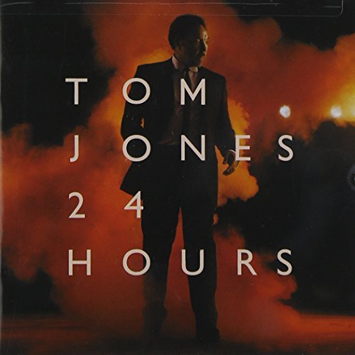 Tom Jones 24 Hours
