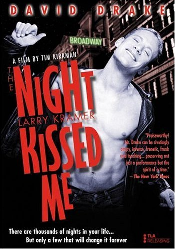 Night Larry Kramer Kissed Me Night Larry Kramer Kissed Me Clr Nr