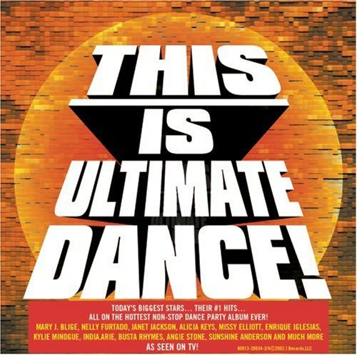 This Is Ultimate Dance This Is Ultimate Dance Blige Iglesias Furtado This Is Ultimate Dance