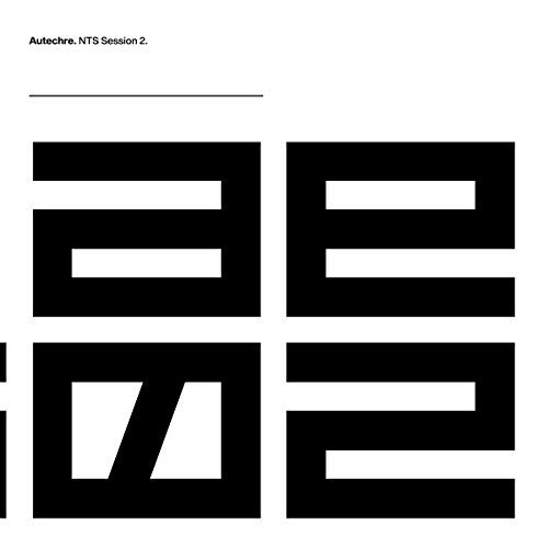 Autechre Nts Sessions 2 Indie Exclusive