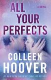 Colleen Hoover All Your Perfects