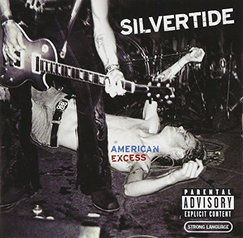 Silvertide American Excess Ep Explicit Version
