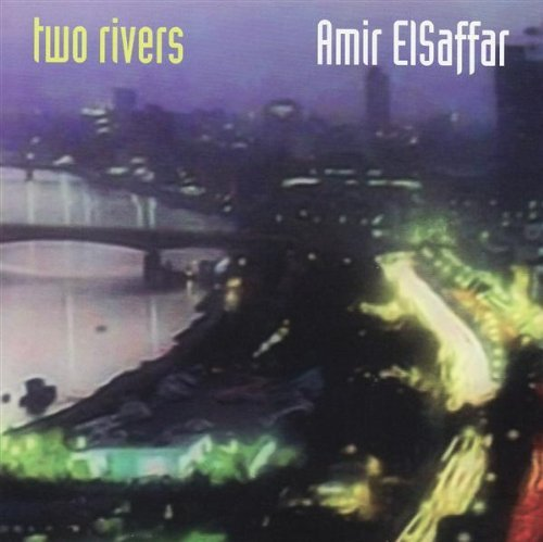 Amir Elsaffar Two Rivers