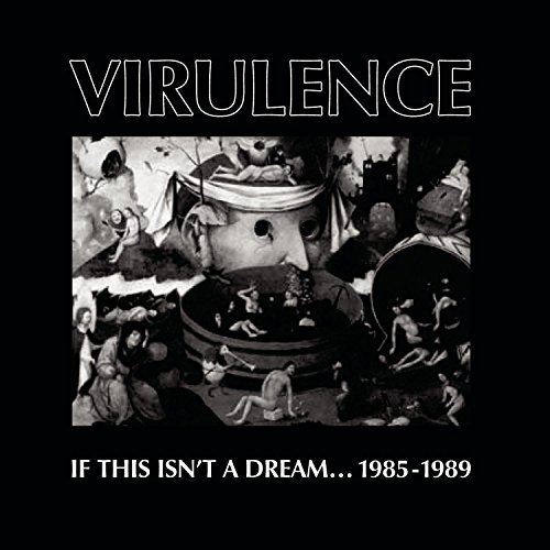 Virulence If This Isn't A Dream 1985 198