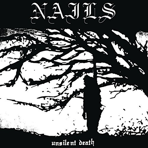 Nails Unsilent Death