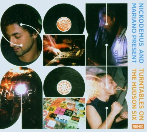 Nickodemus & Mariano Turntables On The Hudson Six R Digipak