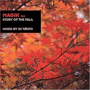 Dj Tiesto Magik 2 Story Of The Fall