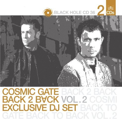 Cosmic Gate Vol. 2 Back 2 Back 2 CD Set