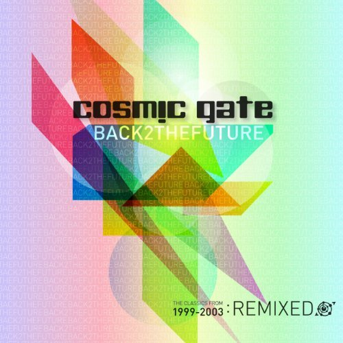 Cosmic Gate Back 2 The Future