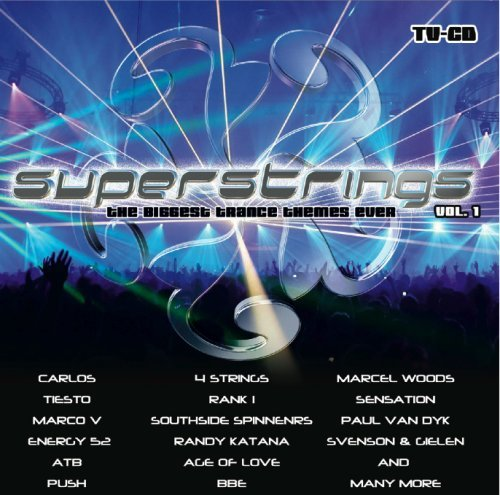 Superstrings Biggest Trance Themes Ever