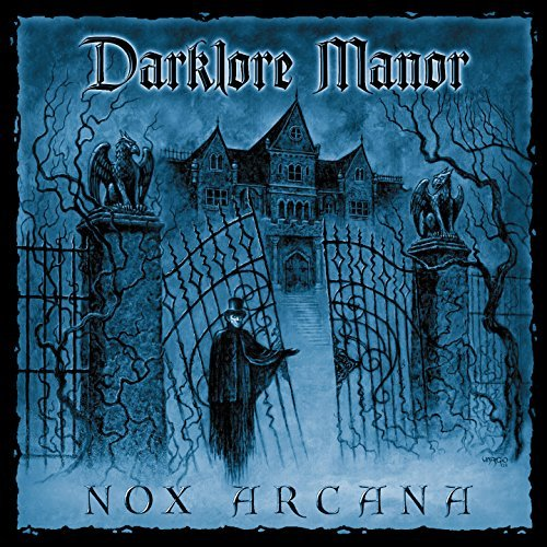 Nox Arcana Darklore Manor