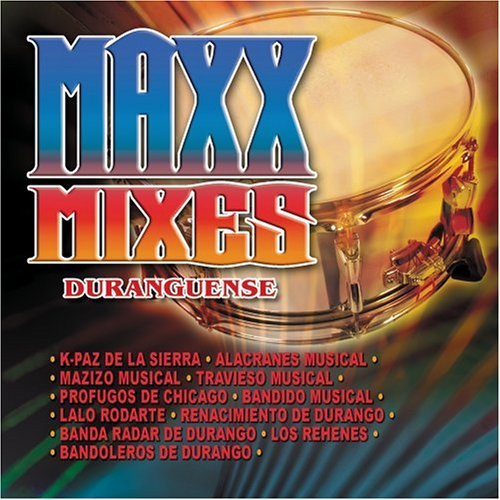 Maxx Mixes Durangue Maxx Mixes Durangue