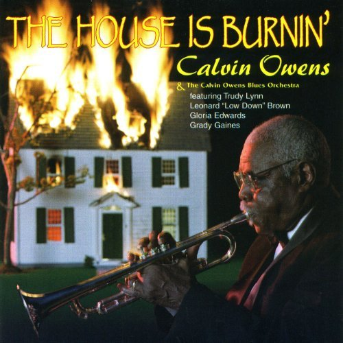 Calvin & His Blues Orche Owens House Is Burin'