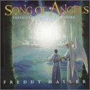 Freddy Hayler Song Of Angels Experience