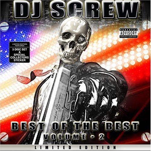 Dj Screw Vol. 2 Best Of The Best Explicit Version Screwed Version 3 CD