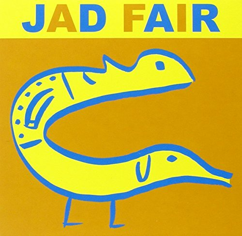 Jad Fair His Name Itself Is Music Digipak