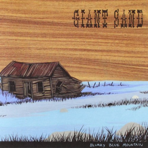 Giant Sand Blurry Blue Mountain Digipak