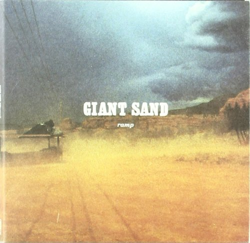 Giant Sand Ramp (25th Anniversary Edition Digipak