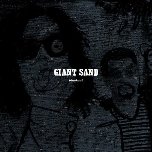 Giant Sand Black Out (25th Anniversary Ed Digipak