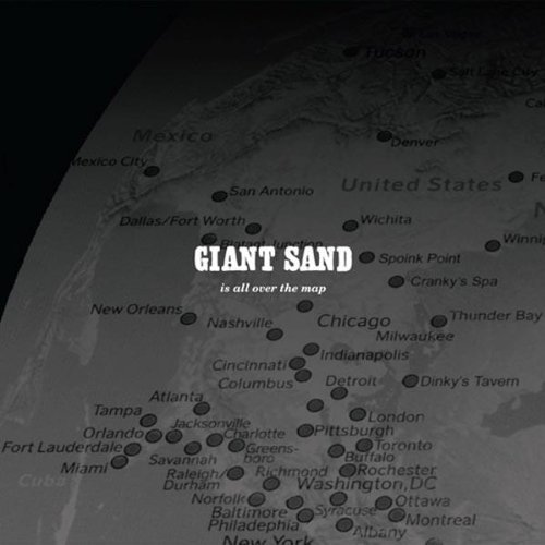 Giant Sand Is All Over The Map (25th Anni Digipak