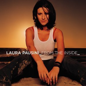 Laura Pausini From The Inside CD R