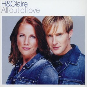 H & Claire All Out Of Love Pt. 1 Import Gbr