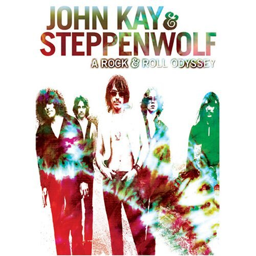 John & Steppenwolf Kay Rock & Roll Odyssey