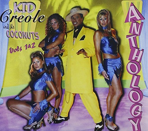 Kid Creole & The Coconuts Vol. 1 2 Anthology