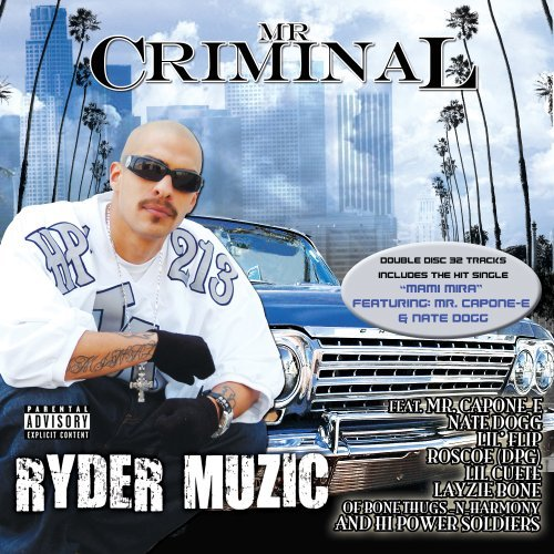 Mr. Criminal Ryder Muzic Explicit Version