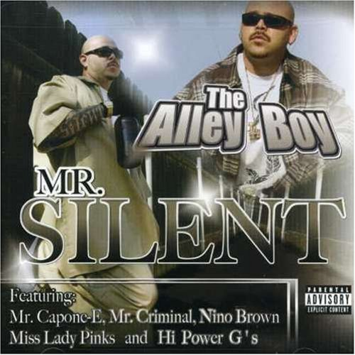 Mr. Silent Alley Boy Explicit Version