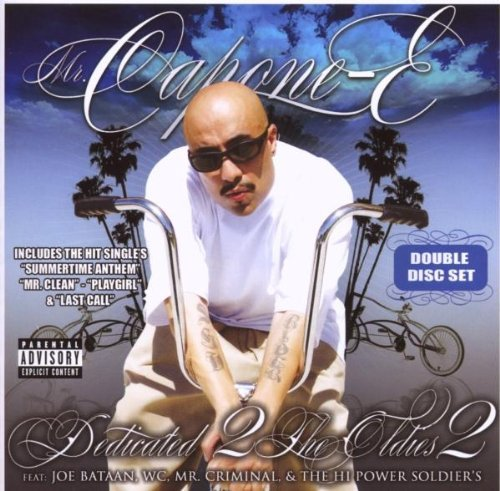 Mr. Capone E Dedicated 2 The Oldies Part 2 Explicit Version