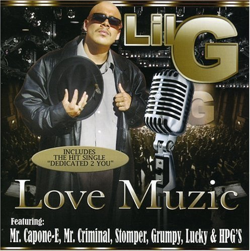 Lil G Love Muzic Explicit Version