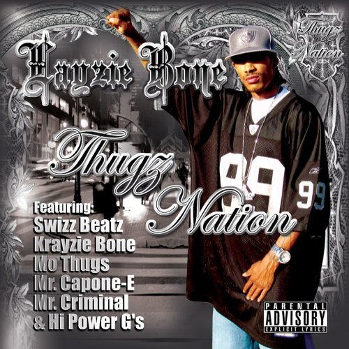 Layzie Bone Thugz Nation Explicit Version