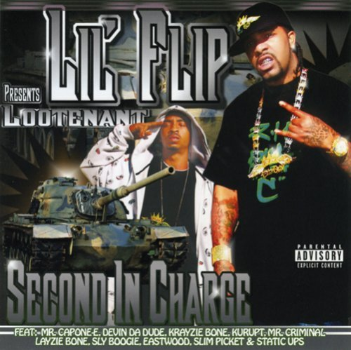 Lil' Flip Presents Lootenant Second In Command Explicit Version