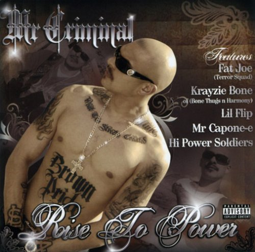Mr. Criminal Rise 2 Power Explicit Version