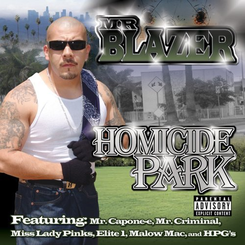 Mr. Blazer Homicide Park Explicit Version