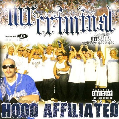 Mr. Criminal Presents Hood Affiliated Explicit Version