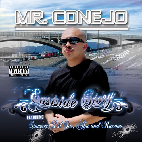 Mr. Conejo East Side Story Explicit Version