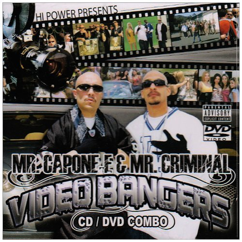 Hi Power Presents Mr. Capone E & Mr. Criminal Vi Explicit Version